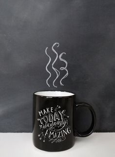 Coffee Mug, Ceramic Mug, Inspirational Mug, Make Today Ridiculously Amazing Mug, Coffee Mug Gift, Hand Lettering