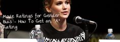 """Movie Ratings for Gender Bias – How To Get an """"A"""" Rating"""