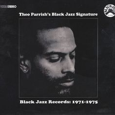 Theo Parrish presents a BLACK JAZZ RECORDS selection (streaming)