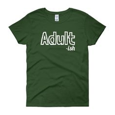 ADULT -ISH Cotton Tee (14 colors)