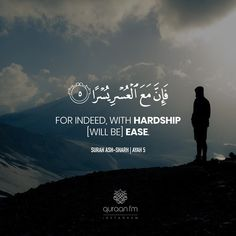 """For indeed with hardship [will be] ease. Beautiful Quran Quotes, Quran Quotes Inspirational, Beautiful Verses, Best Quran Quotes, Hadith Islam, Islam Quran, Alhamdulillah, Quran Pak, Islam Beliefs"