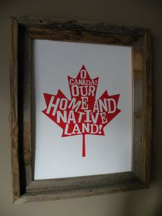 O Canada Map Print Unframed by fortheloveofmaps on Etsy O Canada, Canada Day 150, Happy Canada Day, Canada Wall, Canada Day Crafts, Canada Day Party, Canada Holiday, Country Signs, Wooden Signs