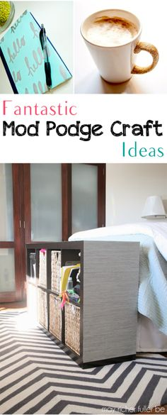 Fantastic Mod Podge Craft Ideas. Great mod podge projects and tutorials.