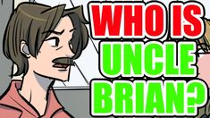 Find out more about Uncle Brian. Narrated by David Hankins. Written by David and Paul Hankins. Edited by Paul Hankins