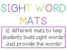 Looking for an easy word work station?  Look no further!Simply print out these mats, add the materials, and provide students with the list of sight words they need to practice.I love to give my students flash cards and they can work on one word at a time.The mats are great because they can be used with any word, students just build the word on the mat!Mats for: wikki stix, magnetic letters, play-doh