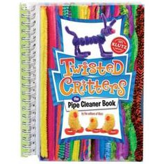 Twisted Critters : The Pipe Cleaner Book (Paperback) (Inc. Klutz) : Target