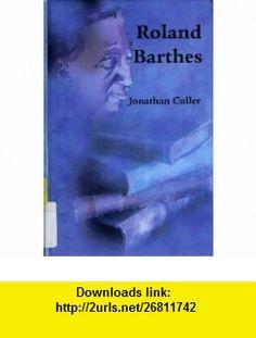Roland Barthes (9780735102811) Jonathan Culler , ISBN-10: 0735102813  , ISBN-13: 978-0735102811 ,  , tutorials , pdf , ebook , torrent , downloads , rapidshare , filesonic , hotfile , megaupload , fileserve