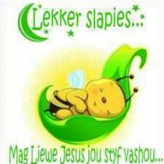lekker slaap afrikaans images - Google Search Good Evening Wishes, Afrikaanse Quotes, Goeie Nag, Goeie More, Good Night Image, Good Night Quotes, Day Wishes, Messages, Words