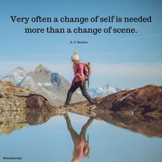 Very often a change of self is needed more than a change of scene. - (A. C. Benson) What can you change about yourself today that will change your environment? #TodayMatters #Leadership #Success #ThursdayMotivation #Change Personal Growth Quotes, Thursday Motivation, Best Quotes, Leadership, Survival, Self, Environment, Challenges, Change