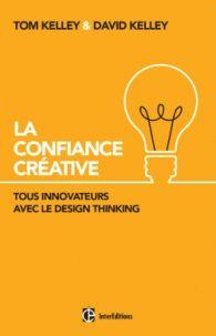"""658.57 KEL """"Dans cet ouvrage illustré de nombreux exemples, les frères Kelley, deux grandes figures de l'innovation, nous montrent de façon lumineuse et vivante que nous sommes tous - hommes ou organisations - capables de faire preuve d'innovation et de créativité si nous apprenons à nous faire confiance avec un bon outil : le Design Thinking - que ce soit pour résoudre un problème, optimiser ou créer un produit."""" [Fonds Innovation]"""