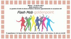 Goldenpoint organizza un Flash Mob a Milano per presentare la collezione p/e 2013