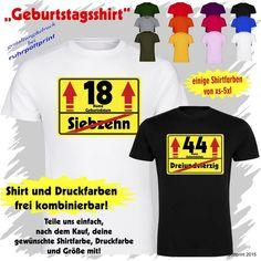 Geburtstagssshirt  Schild  Geschenk Geburtstag T-Shirt Volljährig 18 19 20 21...