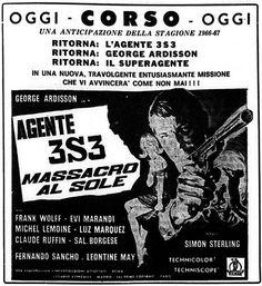 """""""Agente 3S3: massacro al sole"""", noto negli USA come """"Agent 3S3: Massacre in the Sun"""" (1966) di Simon Sterling (Sergio Sollima), con George Ardisson e Frank Wolff. Italian release: June 3rd, 1966 #MoviePosters"""