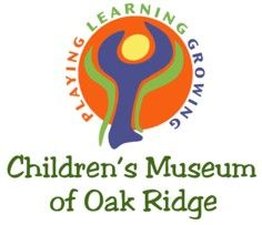 Children's Museum of Oak Ridge The Museum is Open Year 'Round: Tuesday - Friday: 9:00 a.m. - 5:00 p.m. Saturday: 10:00 a.m. - 4:00 p.m. Sunday: 1:00 - 4:00 p.m. During June, July and August: Mondays 9:00 a.m. - 5:00 p.m. Closed: New Years Eve, New Years Day, Easter, Memorial Day, Fourth of July, Labor Day, Thanksgiving Day, Christmas Eve and Christmas Day.   Admission Fees: Adults - $7.00 Children 3 & Up - $5.00
