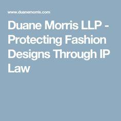 Protecting Fashion Designs Through Ip Law