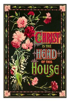 Christ is the Head of This House