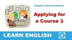 Angol Párbeszédek 1 - Jelentkezés egy angol tanfolyamra 3 | E-Angol.eu Learn English, Conversation, Family Guy, How To Apply, Learning, Learning English, Studying, Teaching, Griffins