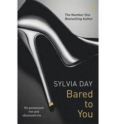 Booktopia has Bared to You , The Crossfire Series : Book 1 by Sylvia Day. Buy a discounted Paperback of Bared to You online from Australia's leading online bookstore. Gideon Cross, Day Book, Book 1, Book Nerd, New York Times, Sylvia Day Crossfire Series, Top 5, Fifty Shades Of Grey, Romance Novels