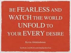 Discover and share Fearless Motivational Quotes. Explore our collection of motivational and famous quotes by authors you know and love. Fearless Quotes, Motivational Quotes For Life, Quotes To Live By, Life Quotes, Desire Quotes, Secret Power, Wednesday Wisdom, Powerful Words, How To Better Yourself