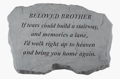 Kay Berry- Inc. 98420 Beloved Brother-No Farewell Words Were Spoken - Memorial - 16 Inches x Inches x Inches > Package Quantity: 1 Excellent Quality. Loss Of A Sister, Farewell Words, Only God Knows Why, Memorial Garden Stones, Memorial Markers, Berry, Sympathy Gifts, Sympathy Messages, Sympathy Sayings