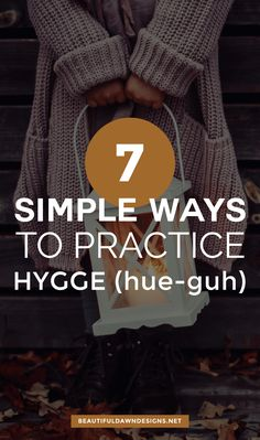 Sharing 7 easy ways to practice hygge. via Sharing 7 easy ways to practice hygge. via