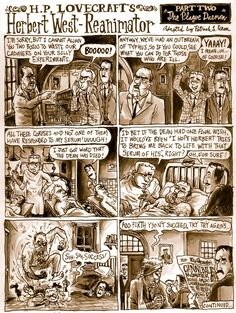 """Today at Underwhelming Lovecraft Comic Synopses is the second chapter of """"Herbert West- Reanimator"""", where our protagonists catch a break when an Typhus epidemic breaks out at their school. Fun times, right? Yog Sothoth, Call Of Cthulhu Rpg, Re Animator, Lovecraftian Horror, Hp Lovecraft, Creepy Stories, Very Scary, Geek Out, I Love Books"""