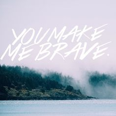 Brave because of #Christ. There is no condemnation for those who believe in him. #childofgod