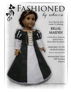 Fashioned By Rebecca Regal Maiden Doll Clothes Pattern 18 inch American Girl Dolls | Pixie Faire