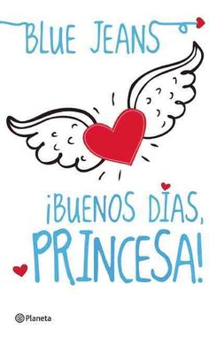 Buenos dias, princesa! / Good Morning, Princess!