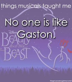 Things Musicals Have Taught Me | Beauty and the Beast