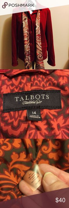 Beautiful Talbots's jacket New without tags never worn in mint condition even comes with a scarf The color is Burgundy perfect for fall and winter price is firm and when you buy this you will love it Talbots Jackets & Coats
