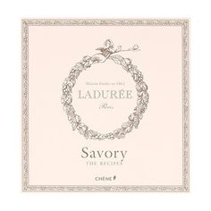 Laduree The Savory Recipes (36 CAD) ❤ liked on Polyvore featuring home, kitchen & dining, cookbooks and recipe cookbook
