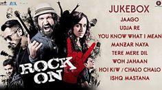 Rock On 2 Audio Songs full album sung by farhan akhtar, shraddha kapoor and…