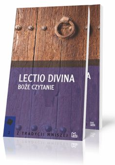 Lectio Divina. Boże czytanie  http://tyniec.com.pl/product_info.php?cPath=1&products_id=876