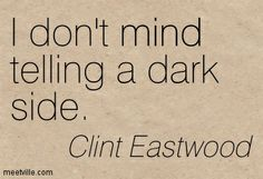 Quotes of Clint Eastwood About health, people, hell, man, war ...