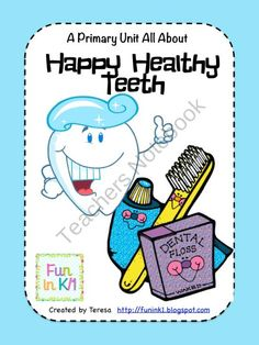 A Primary Unit All About Happy Healthy Teeth!This is a perfect unit for learning about dental health while practicing those all important reading.