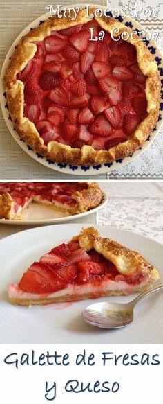 Muy Locos Por La Cocina: Galette de Fresas y Queso