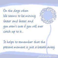 Present Moment.