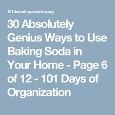 30 Absolutely Genius Ways to Use Baking Soda in Your Home - Page 6 of 12 - 101 Days of Organization