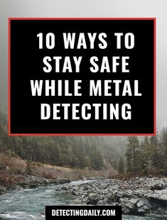 Metal Detecting Safety: 12 Things to Do to Stay Safe Metal Detecting Tips, Metal Detector Reviews, Types Of Snake, Garage Storage Racks, Magnet Fishing, Finding Treasure, Gold Prospecting, Tactical Pen, Safety Tips