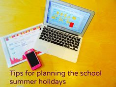 The children are on holiday! Here are my tips for making the most of your summer.