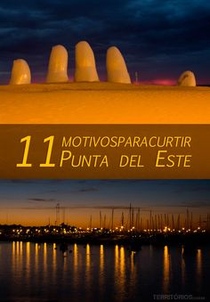 11 motivos para curtir Punta del Este
