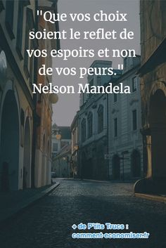 85 Inspirational Quotes That Will Change Your 85 Citations Inspirantes Qui Vont Changer Votre Vie. quote from Nelson Mandela on the reasons for making a decision - Life Quotes Love, Woman Quotes, Positive Mind, Positive Attitude, Citations Mandela, Citation Nelson Mandela, Wedding Mallorca, Encouraging Poems, Positiv Quotes