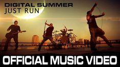 "Digital Summer ""Just Run"" Music Video"