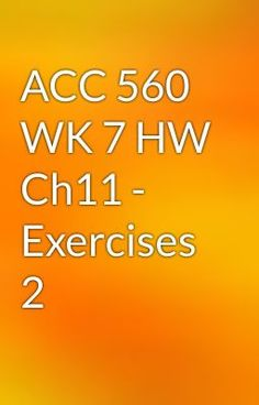 "Read ""ACC 560 WK 7 HW Ch11 - Exercises 2"" #action #fantasy"