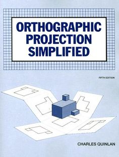http://images.betterworldbooks.com/002/Orthographic-Projection-Simplified-Quinlan-Charles-9780026773201.jpg