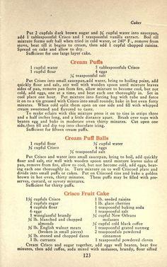 The story of Crisco Retro Recipes, Old Recipes, Vintage Recipes, Cookbook Recipes, Baking Recipes, Sweet Recipes, Cookie Recipes, Depression Era Recipes, Cream Puff Recipe