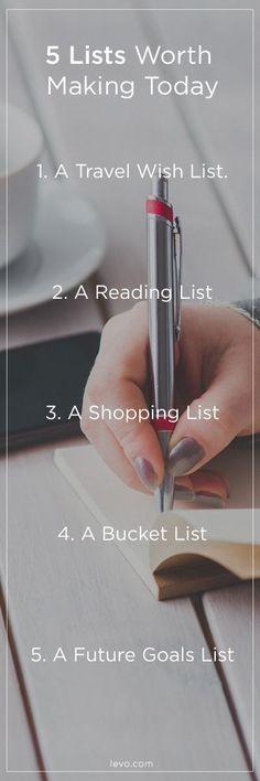 5 lists to make NOW / http://www.levo.com