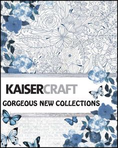 Kaisercraft - new collections coming soon to www.sirstampalot.co.uk