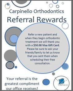 Refer a NEW patient to Dr. Paul Carpinello Orthodontics and receive a $50 #visa gift card!